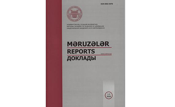 """Azərbaycan Milli Elmlər Akademiyasının """"Məruzələr"""" jurnalı çap olunub"""