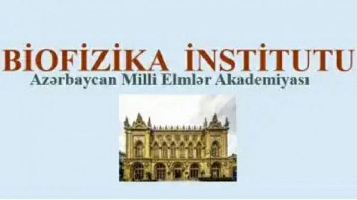 Biofizika İnstitutu vakant vəzifələri tutmaq üçün müsabiqə elan edir